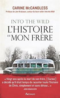 Into the wild : L'histoire de mon frère par McCandless