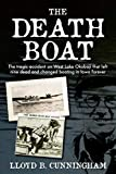 The Death Boat: The tragic accident on West Lake Okoboji that left nine dead and changed boating in Iowa forever