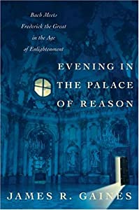 Evening in the Palace of Reason, by James R. Gaines