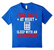 Feel Safe At Night Sleep With An Accountant Funny Shirt Gift