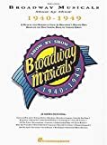 Broadway Musicals Show by Show, 1940-1949, Stanley Green, 0793507804