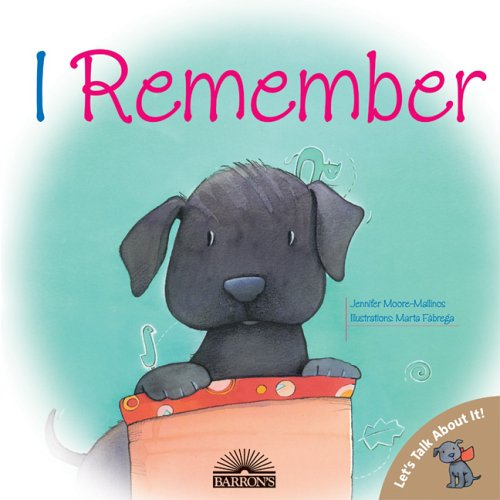 I Remember (Let's Talk About It! Books) by Brand: Barron's Educational Series