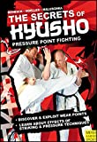 The Secrets of Kyusho - Pressure Point Fighting