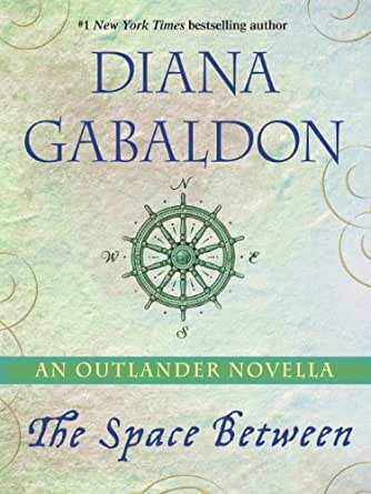 The Space Between: An Outlander Novella (English Edition) eBook ...