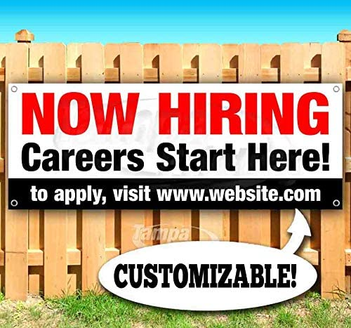 New Many Sizes Available Flag, Advertising Now Hiring Careers Start Here Customizable 13 oz Heavy Duty Vinyl Banner Sign with Metal Grommets Store