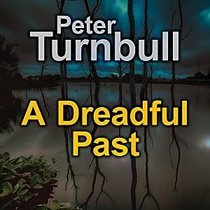A Dreadful Past Audiobook