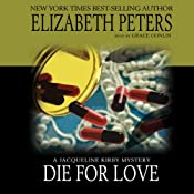 Die for Love: A Jacqueline Kirby Mystery | Elizabeth Peters