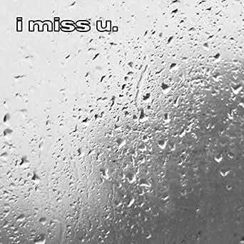 miss u in rain