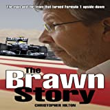 The Brawn Story, Christopher Hilton, 1844259994