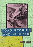 Road Stories and Recipes, Don Nix, 0028646215