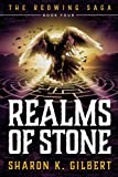 Realms of Stone (The Redwing Saga) (Volume 4)