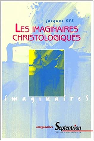 En ligne téléchargement gratuit Imaginaires christologiques pdf ebook