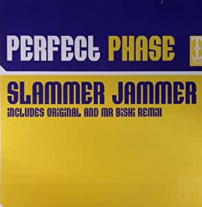 Perfect Phase - Slammer Jammer