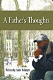 A Father's Thoughts, Andre McIntyre, 1463426828