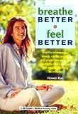 Breathe Better, Feel Better, Howard Kent, 1882606736