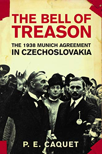 Image of The Bell of Treason: The 1938 Munich Agreement in Czechoslovakia