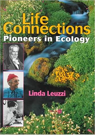 Pioneering Ecologists: Life Science