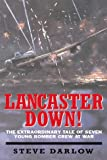 Lancaster Down!, Steve Darlow, 1902304489