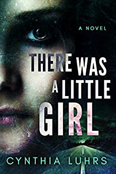 There Was A Little Girl by [Luhrs, Cynthia]