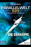 img - for Parallelwelt 520 - Band 15 - Die Eierk pfe (German Edition) book / textbook / text book