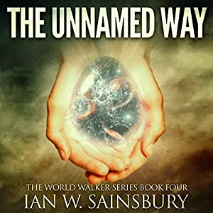 The Unnamed Way Audiobook