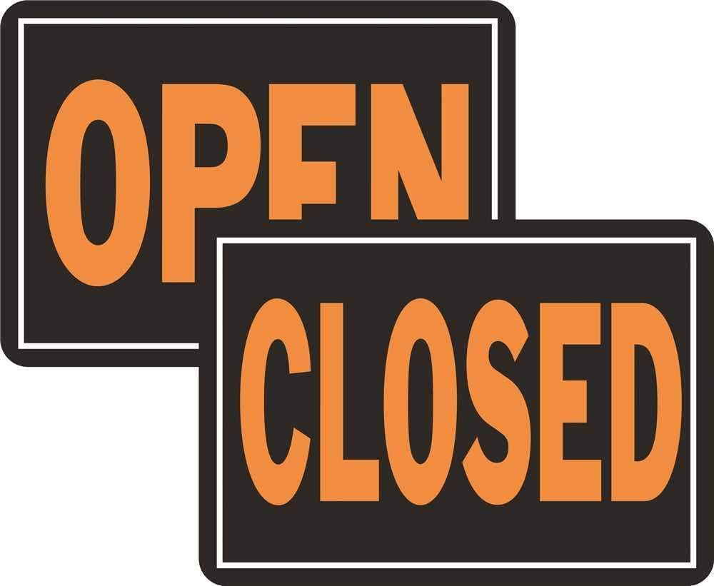 "Orange /& Black 10/"" x 14/"" Hy-Ko 820 Open//Closed Reversible Aluminum Sign"