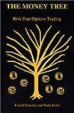 The Money Tree, Wade Keller, 0967412811