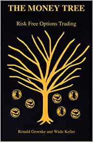 The money tree risk free options trading