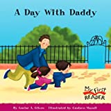 A Day with Daddy, Louise Gikow, 0516244108