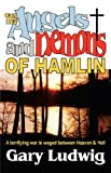 The Angels and Demons of Hamlin, Gary Ludwig, 0981509932