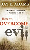 : How to Overcome Evil