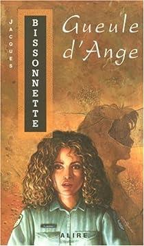 Gueule d'ange par Bissonnette