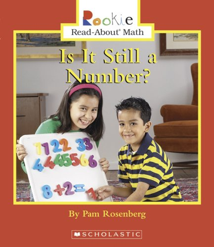 Download Is It Still a Number? (Rookie Read-about Math) pdf