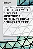 img - for Historical Outlines from Sound to Text (Mouton Reader) book / textbook / text book
