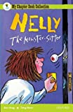 Oxford Reading Tree: All Stars: Pack 2a: Nelly the Monster Sitter by Kes Gray (2007-03-01)