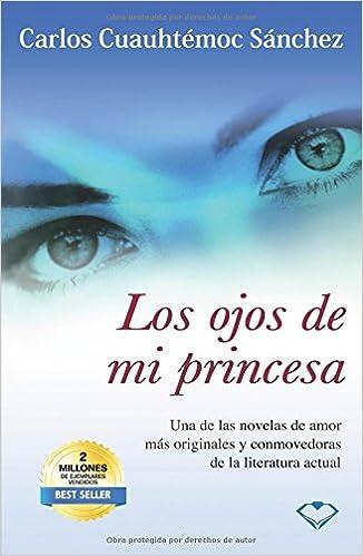 Los Ojos De Mi Princesa (Spanish and Spanish Edition)