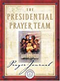 img - for The Presidential Prayer Team Journal book / textbook / text book