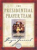 Presidential Prayer Team Journal, J. Countryman and Presidential Prayer Team Staff, 1404100792
