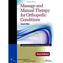 Massage and Manual Therapy for Orthopedic Conditions