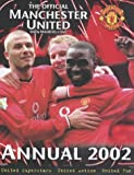 The Official Manchester United Annual 2002, Andre Deutsch, 0233999531