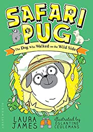 Safari Pug (The Adventures of Pug)