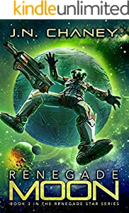Renegade Moon: An Intergalactic Space Opera Adventure (Renegade Star Book 3)