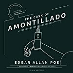 The Cask of Amontillado | Edgar Allan Poe,Ben Sturgess - editor, Wireless Theatre Company - producer