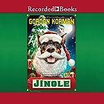 Jingle: Swindle #8   Gordon Korman