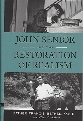 John Senior and the Restoration of Realism