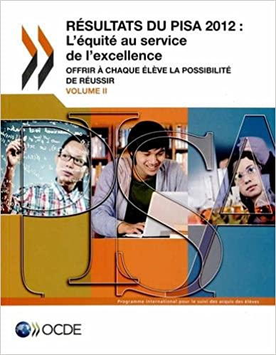 En ligne téléchargement gratuit Résultats du PISA 2012, l'équité au service de l'excellence : Volume 2, Offrir à chaque élève la possibilité de réussir epub, pdf