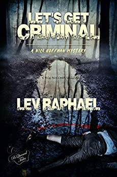 Let's Get Criminal (A Nick Hoffman / Academic Mystery Book 1) by [Raphael, Lev]