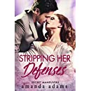 Stripping Her Defenses (Secret Maneuvers Book 1)