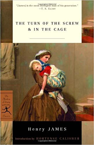 By Henry James - The Turn of the Screw & In the Cage (Modern Library Classics) (1st) (4.8.2001)