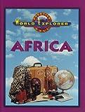 WORLD EXPLORER AFRICA 3 EDITION STUDENT EDITION 2003C (Prentice Hall World Explorer)